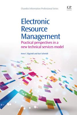 Electronic Resource Management By Elguindi, Anne C./ Schmidt, Kari